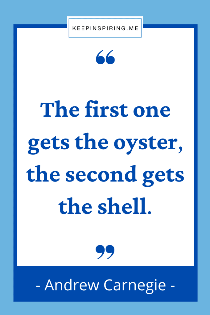 """""""The first one gets the oyster, the second gets the shell"""""""